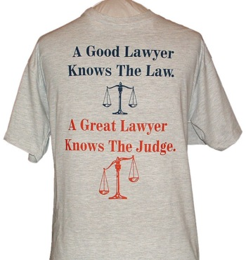 A good Lawyer Knows The Law - A Great Lawyer Knows The Judge T-Shirt - a good lawyer knows the law a great lawyer knows the judge.